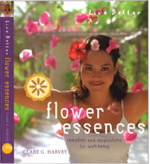 Live Better:FLOWER ESSENCES