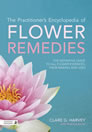 The Practitioner?s Encyclopedia of Flower Remedies